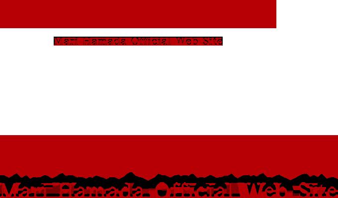 MARI HAMADA Mari Hamada Official Web Site